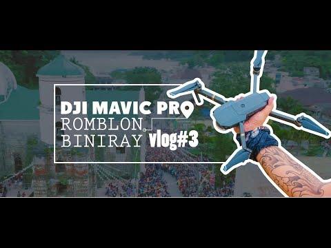 VLOG #3 : DJI MAVIC PRO x ROMBLON BINIRAY